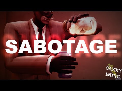 Sabotage (Saxxy 2012 Finalist)