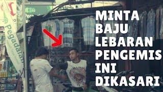 Video Gembel mencoba minta baju lebaran | social experiment indonesia 1 MP3, 3GP, MP4, WEBM, AVI, FLV Juni 2017