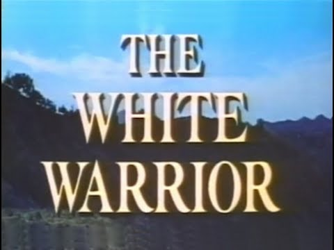 The White Warrior (1961) [Action] [Adventure] [Drama]