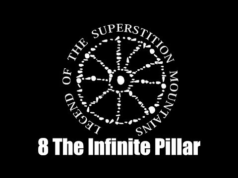 Legend of the Superstition Mountains Season 4 Episode 8: The Infinite Pillar