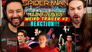 SPIDER-MAN: FAR FROM HOME Weird Trailer #2   NEW PARODY by Aldo Jones - REACTION!!! by The Reel Rejects