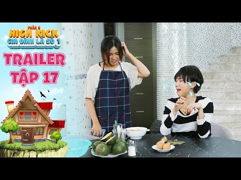 """Gia đình là số 1 Phần 2   trailer tập 17: """"Cười lết"""" với Diệu Nhi sau màn thể hiện tài năng bá đạo - Thời lượng: 54 giây."""