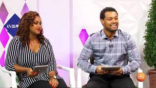 Enechewawot season 7 EP 6: Interview with Tizita Belachew
