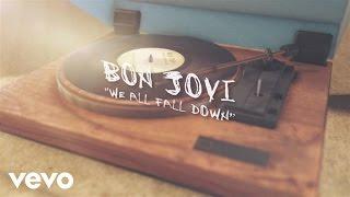 Nonton Bon Jovi   We All Fall Down  Lyric Video  Film Subtitle Indonesia Streaming Movie Download