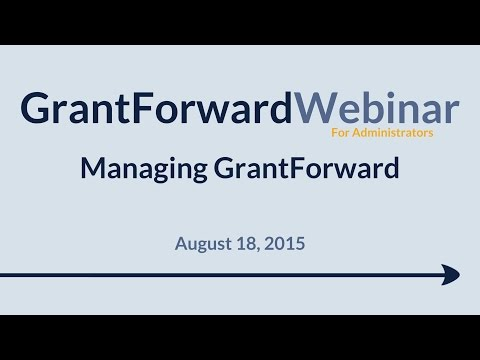 GrantForward Webinar held on August 18, 2015, for administrators at subscribing institutions. This webinar covers managing GrantForward in general-- how to get your members started with using GrantForward, how to annotate and disseminate grants, as well as how to manage users within your institution system and utilize usage reports. For more information about how to use GrantForward, visit www.GrantForward.com/support.