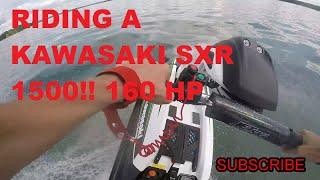 9. RIDING A KAWASAKI SXR 1500!!!!160 HP(STAND UP JETSKI)