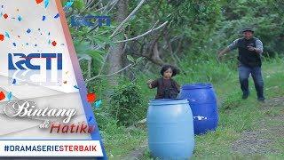 Video BINTANG DI HATIKU - Wahh Gawat Bagus Kejar kejaran Dengan Perampok [7 Juni 2017] MP3, 3GP, MP4, WEBM, AVI, FLV Oktober 2018