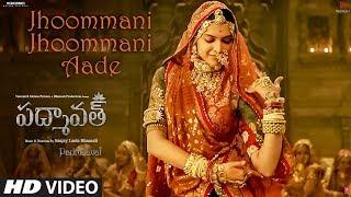 Video Jhoommani Jhoommani Aade Video Song | Padmaavat Telugu| Deepika Padukone,Shahid Kapoor,Ranveer Singh MP3, 3GP, MP4, WEBM, AVI, FLV Maret 2018