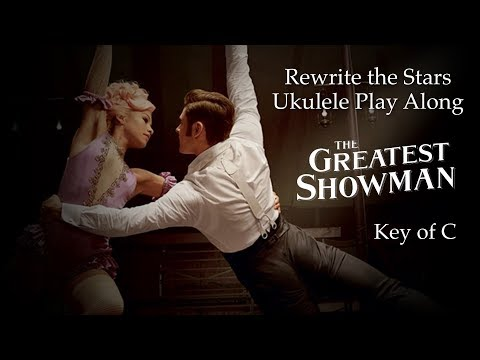 Rewrite the Stars Ukulele Play Along