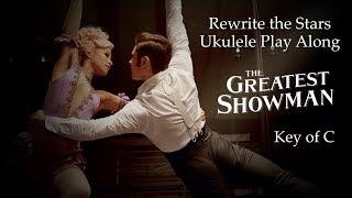 Video Rewrite the Stars Ukulele Play Along MP3, 3GP, MP4, WEBM, AVI, FLV Juli 2018