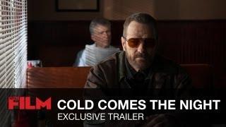 Nonton Cold Comes The Night Trailer Film Subtitle Indonesia Streaming Movie Download