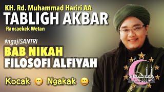 Video Kocak | Bab Nikah Filosofi Alfiyyah | Ngaji Santri | Bahasa Sunda |  KH. Rd. M. Hariri AA MP3, 3GP, MP4, WEBM, AVI, FLV Oktober 2018