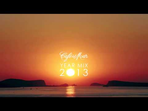 Café del Mar Chillout Mix 2013 (Official Year Mix - HQ)