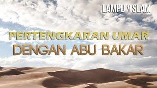Video Ketika Umar Bertengkar dengan Abu Bakar MP3, 3GP, MP4, WEBM, AVI, FLV September 2018