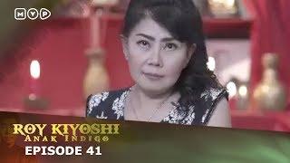 Video Roy Kiyoshi Anak Indigo Episode 41 MP3, 3GP, MP4, WEBM, AVI, FLV September 2018