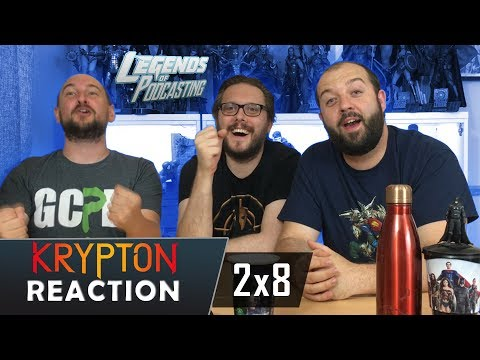 """Krypton Episode 2x8 """"Mercy"""" Reaction   Legends of Podcasting"""