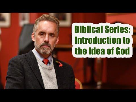 Jordan Peterson - Biblical Series: Introduction to the Idea of God