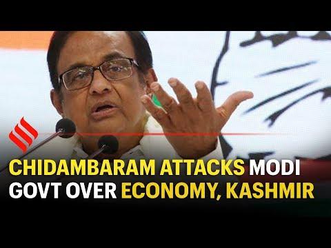 Chidambaram attacks Modi govt over economy, Kashmir,