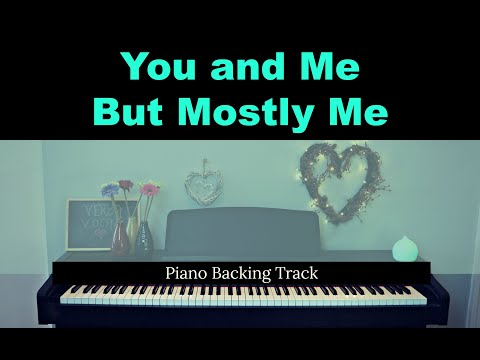 You And Me But Mostly Me BOOK OF MORMON With LYRICS (Piano Accompaniment / Backing / Karaoke Track)