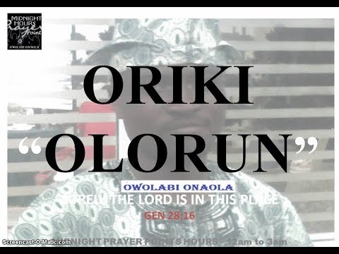 ORIKI OLORUN - By Owolabi Onaola