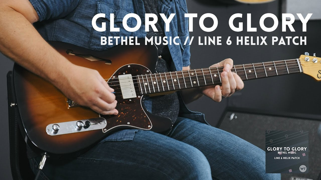 Glory to Glory – Bethel Music – Electric guitar cover & Line 6 Helix patch