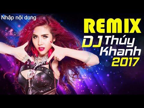 Album Lên Là Lên Nữ Hoàng Remix - Nonstop DJ Thúy Khanh