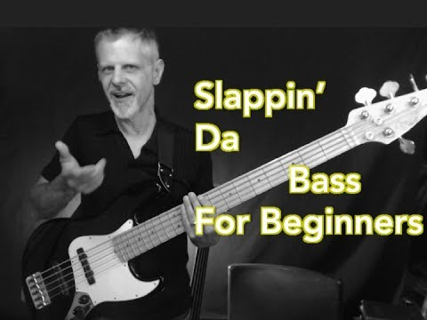 Slap Bass for Beginners - Part 1