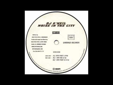 DJ O'Neil‎ – Noise In The City (RPO Tek)