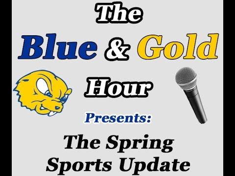 The Blue & Gold Hour w/ the Spring Sport Head Coaches