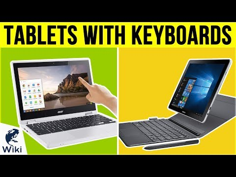 8 Best Tablets With Keyboards 2019