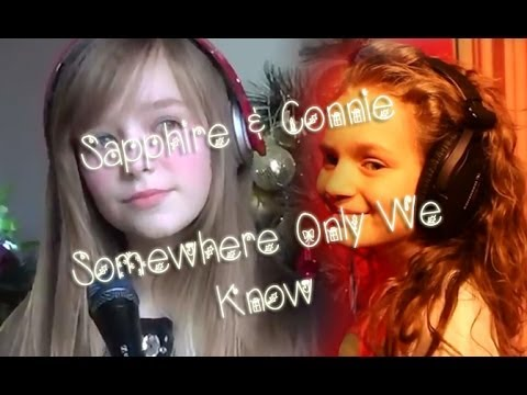Sapphire & Connie - Somewhere Only We Know