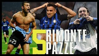Video Le 5 Rimonte più Pazze dell'Inter • Le partite dal 2005 al 2018 MP3, 3GP, MP4, WEBM, AVI, FLV Juni 2019