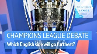 Which Premier League side has the best chance of winning the Champions League?