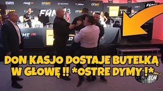 KASJUSZ DOSTAJE BUTELKĄ W GŁOWĘ !! | OSTRE DYMY NA KONFERENCJI FAME MMA 3 !!