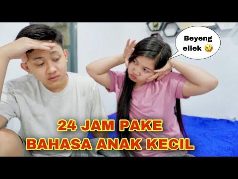 24 JAM NGOMONG PAKE BAHASA ANAK KECIL KE SAID