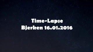 Time Lapse Bjerken 16.01.2016