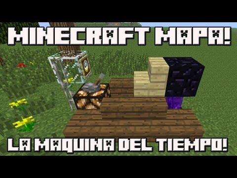 MINECRAFT MAPA La Maquina del Tiempo!