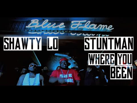 Shawty Lo, Stuntman - Where You Been