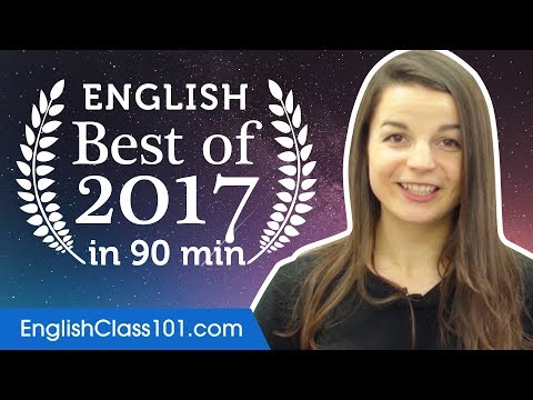 Learn English in 90 minutes - The Best of 2017