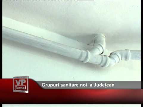 Grupuri sanitare noi la Județean