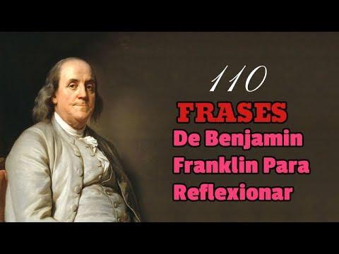 110 Frases De Benjamin Franklin Para Reflexionar - Frases Celebres De Todos Los Tiempos