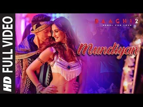 Mundiyan Song | Baaghi 2| Tiger Shroff | Disha Pat