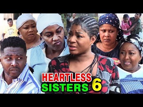 HEARTLESS SISTER SEASON 6 - Destiny Etiko & Queen Nwokoye 2020 Latest Nigerian Nollywood Movie