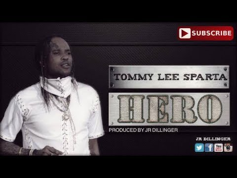 Tommy Lee Sparta- Hero Produced By (Jr Dillinger)