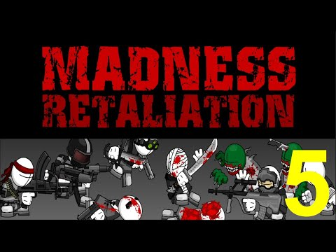 Madness Retaliation Gameplay Part 5