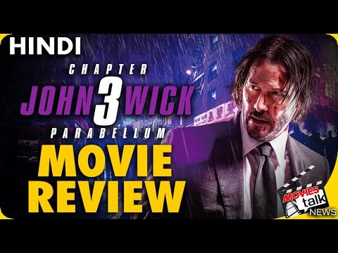 John Wick: Chapter 3 – Parabellum : Movie Review [Explained In Hindi]