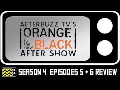 Orange Is The New Black Season 4 Episodes 5 & 6 Review & After Show   AfterBuzz TV
