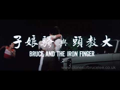 Bruce And The Iron Finger Trailer - Bruceploitation