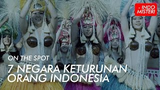 Video On The Spot - 7 Negara Keturunan Orang Indonesia. MP3, 3GP, MP4, WEBM, AVI, FLV September 2018