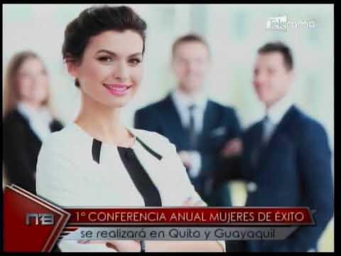 1a Conferencia anual Mujeres de Éxito se realizará en Quito y Guayaquil